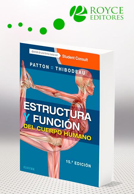 Estructura Y Función Del Cuerpo Humano 15ª Edición Más