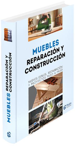 Muebles reparaci n y construcci n m s libros tu tienda online - Reparacion muebles ...
