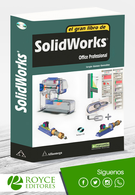 El Gran libro de SolidWorks Office Profesional, Más Libros